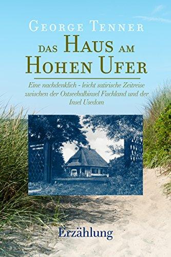 Das Haus am Hohen Ufer: Amazon.de: G George Tenner T: Bücher