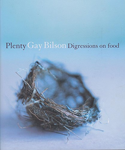 Plenty: Digressions On Food