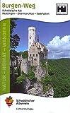 Burgen-Weg: Reutlingen - Obermarchtal - Zwiefalten / Vom Neckarland zur Donau (Natur - Heimat - Wandern) -