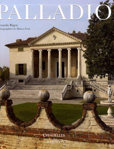 Palladio : Le modèle classique par Fernando Rigon