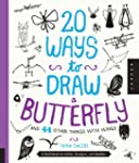 20 Ways to Draw a Butterfly and 44 Ot...
