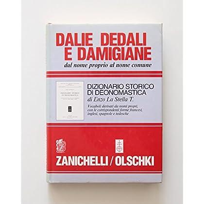 Dalie, Dedali E Damigiane. Dal Nome Proprio Al Nome Comune. Dizionario Storico Di Deonomastica