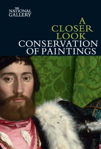 A Closer Look: Conservation of Paintings by Bomford, David (2009) Paperback