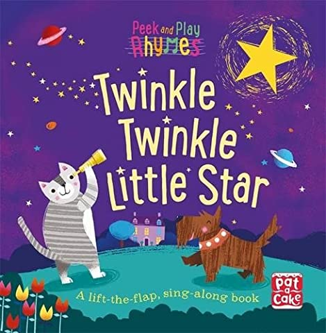 Twinkle Twinkle Little Star: A baby sing-along board book with flaps to lift
