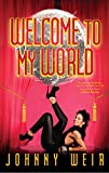 Welcome to My World (English Edition)