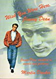Wish You Were Here, Jimmy Dean: James Dean Recalled in Words and Pictures