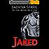 Jaked: A New Adult Romance Novel (Alpha Fighter New Adult Romance: Jaked Book 1) (English Edition)