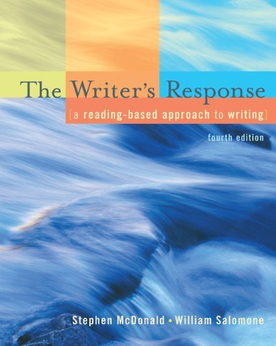 The Writer's Response: A Reading-Based Approach To Writing by Stephen McDonald (2007-01-25)