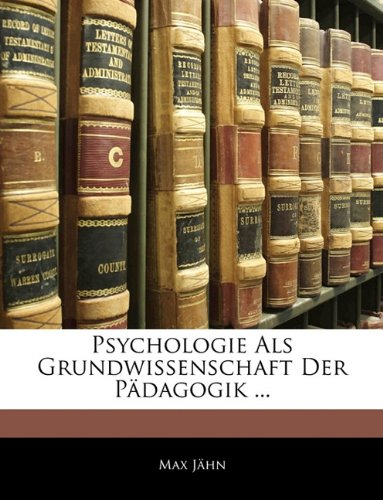 Psychologie ALS Grundwissenschaft Der Pdagogik