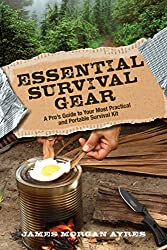 Essential Survival Gear: A Pro's Guide to Your Most Practical and Portable Survival Kit