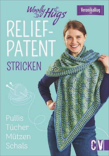 Woolly Hugs Reliefpatent stricken. Pullis, Tücher, Mützen, Schals. Mit musterstarker Farbenpracht wird das selbst gestrickte Unikat zum absoluten Hingucker. -