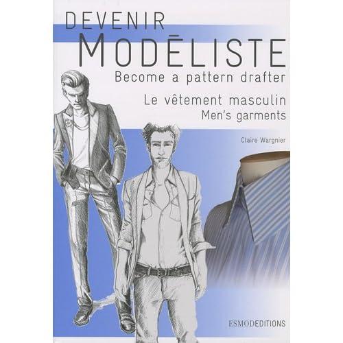Devenir modéliste : Le vêtement masculin