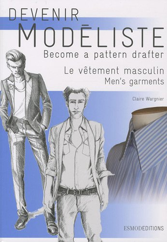 Men's Garments (Become a Pattern Drafter Series) por Claire Wargnier