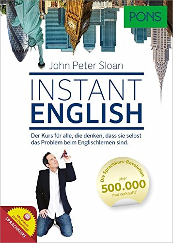 PONS Instant English: Der Sprachkurs, der das Sprachenlernen revolutioniert hat!