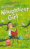 The Naughtiest Girl: Well Done, The Naughtiest Girl: Book 8