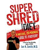 [(Super Shred)] [ By (author) Ian K. Smith ] [January, 2014]
