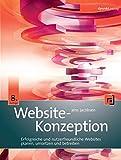 Website-Konzeption: Erfolgreiche und nutzerfreundliche Websites planen, umsetzen und betreiben