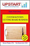 Custom Kitchen Cutting Board Business