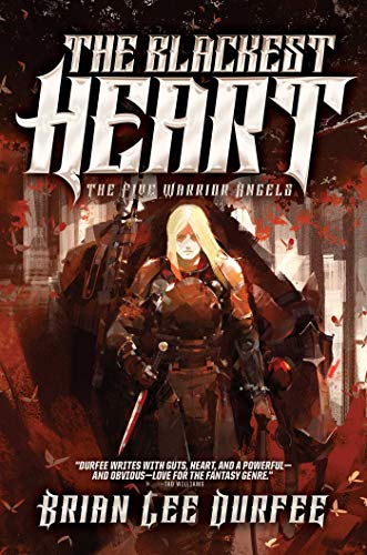 The Blackest Heart (The Five Warrior Angels, Band 2)