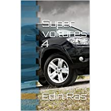 Super voitures 4 (French Edition)