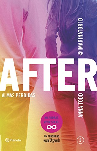 After. Almas perdidas (Serie After 3): 4 (Planeta Internacional)