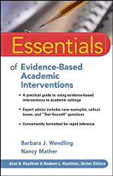Essentials of Evidence-based Academic Interventions (Essentials of Psychological Assessment)