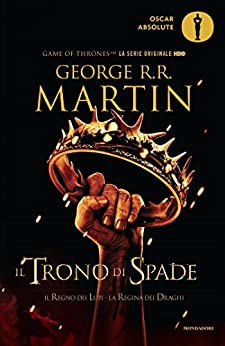 Il Trono di Spade 2. Il Regno dei Lupi, La Regina dei Draghi.: Libro secondo delle cronache del Ghiaccio e del Fuoco di [Martin, George R.R.]