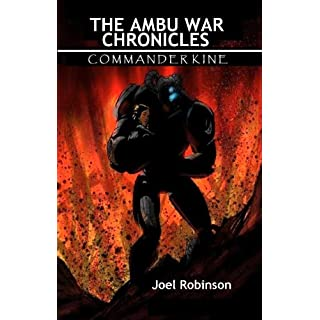 The Ambu War Chronicles : Commander Kine
