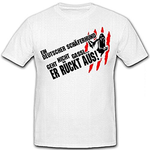 Ein DEUTSCHER SCHÄFERHUND geht nicht gassi, er RÜCKT AUS! Humor- T Shirt Herren weiß #12727