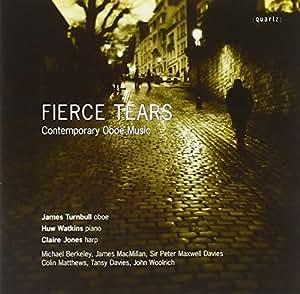 Fierce Tears - Contemporary Oboe Music