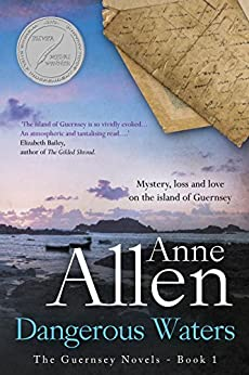 Dangerous Waters: Contemporary Romantic Mystery (The Guernsey Novels Book 1) (English Edition) par [Allen, Anne]