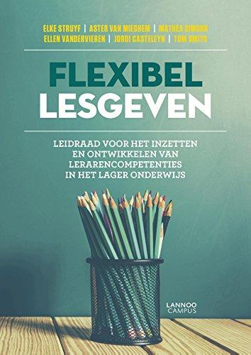 flexibel-lesgeven-leidraad-voor-het-inzetten-en-ontwikkelen-van-lerarencompetenties-in-het-lager-ond