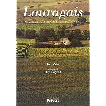 Lauragais - Pays des Cathares et du Pastel