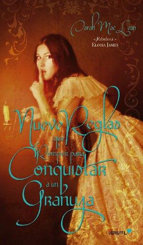 Nueve Reglas que Romper para Conquistar a un Granuja (Love by numbers (El amor en cifras) nº 1) de [MacLean, Sarah]