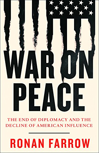 War on Peace par Ronan Farrow
