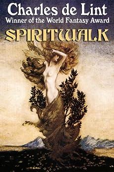 Spiritwalk by [de Lint, Charles]