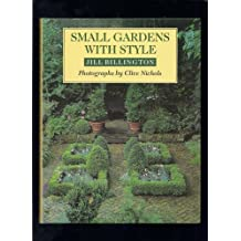 Small Gardens With Style by Jill Billington (1994-08-01)