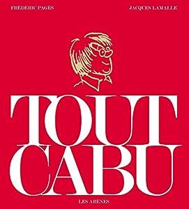 """Afficher """"Tout Cabu"""""""