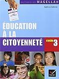 Education à la citoyenneté Cycle 3 : Manuel de l'élève
