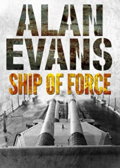 Ship of Force (Commander Cochrane Smith series) by [Evans, Alan]