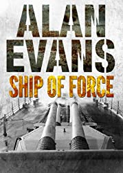 Ship of Force (Commander Cochrane Smith series) (English Edition)