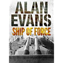 Ship of Force (Commander Cochrane Smith series Book 2)