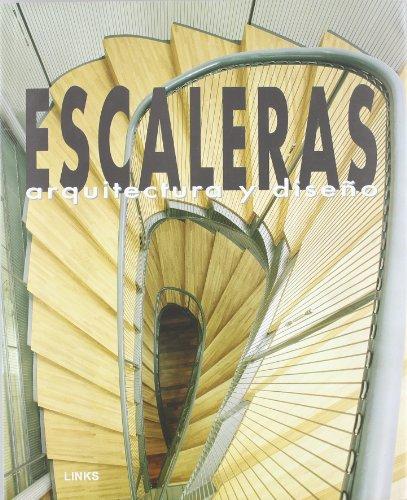 Escaleras : arquitectura y diseño (Artes Visuales / Visual Arts)