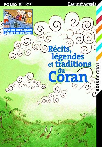 Récits, légendes et traditions du Coran