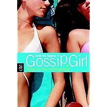 Gossip Girl 3 - Alles ist mir nicht genug (Die Gossip Girl-Serie, Band 3)