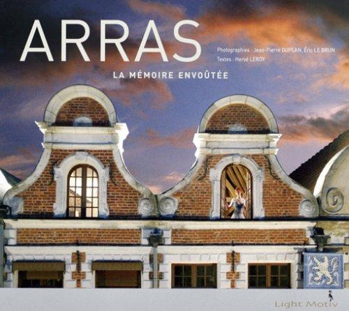 ARRAS, la mémoire envoûtée