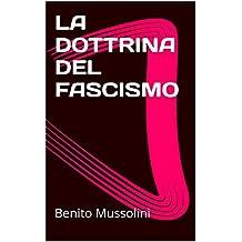 LA DOTTRINA DEL FASCISMO (Italian Edition)