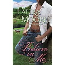 Believe in Me: A Rosewood Novel (The Rosewood Trilogy) by Laura Moore (2011-01-18)