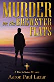 Murder on the Brewster Flats: A Gus LeGarde Mystery (LeGarde Mysteries Book 12)
