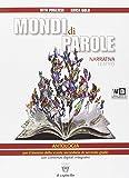 Mondi di parole. Con e-book. Con espansione online. Con DVD. Per le Scuole superiori: 1